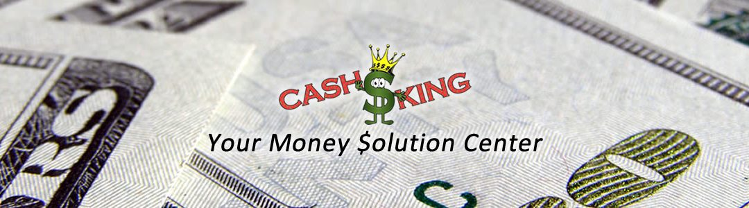 Cash King - Your Money Solution Center