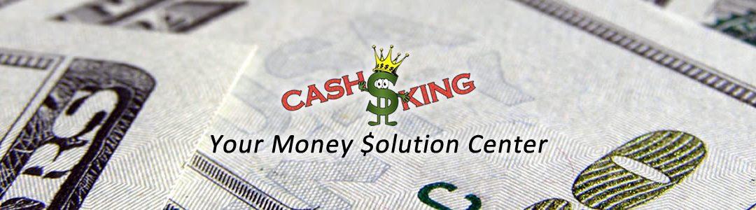 Cash King - Your Money Solution Center